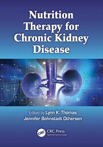 Nutrition Therapy for Chronic Kidney Disease - CRC Press Book