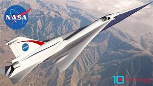 NASA's Supersonic X-Plane - An Overview - Top Ten Gama