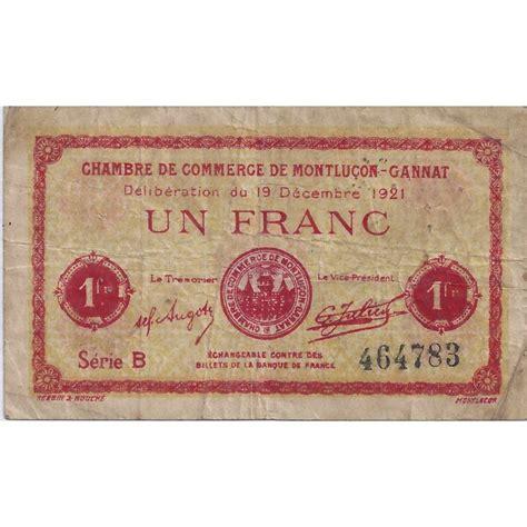 03 montlucon gannat chambre de commerce 1 franc 1921