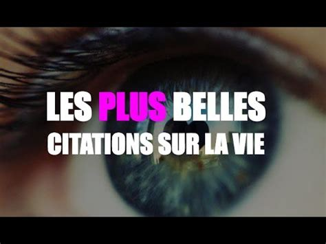 citations proverbes sur la vie youtube