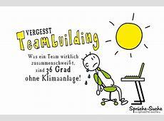 Teambuilding Hitze im Büro Sprüche SprücheSuche