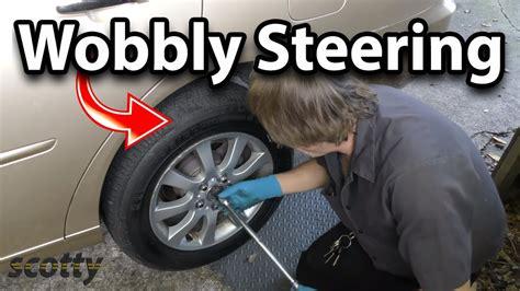 fix wobbly steering wheel   car youtube