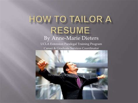 Tailor Your Resume To Fit The by How To Tailor A Resume