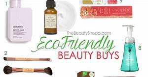 THE BEAUTY SNOOP: 10 ECO-FRIENDLY BEAUTY PRODUCTS THAT ...