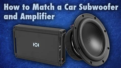 How Match Car Subwoofer Amplifier Youtube