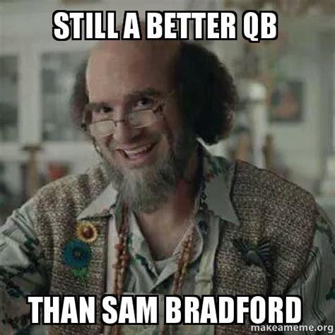 Sam Bradford Memes - meme