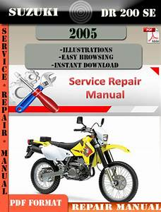 Suzuki Dr 200 Se 2005 Digital Service Repair Manual