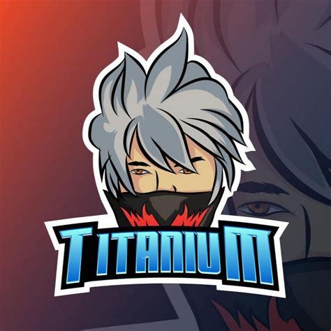 Titanium Gamer Youtube