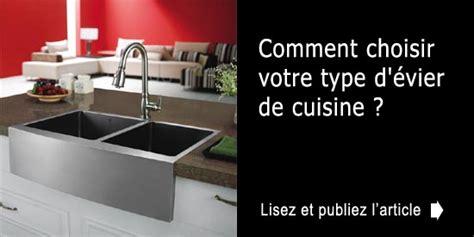 comment demonter un evier de cuisine comment choisir votre type d 39 évier de cuisine