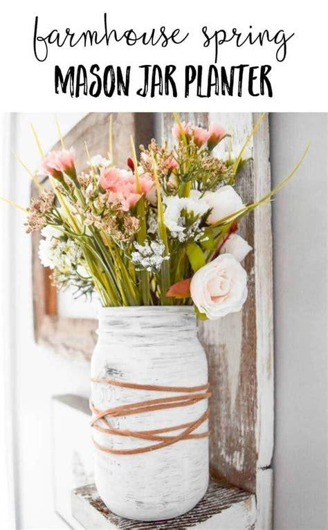 Jar Home Decor Ideas by Farmhouse Jar Planter Easy Diy Home Decor Idea