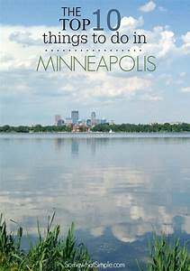 Top 10 Things to Do in Minneapolis & St Paul - Somewhat Simple