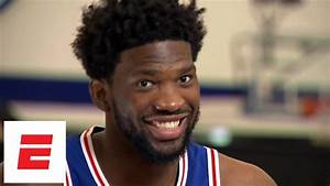 Joel Embiid interview: Learning to shoot 3s from YouTube ...