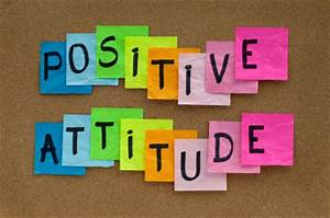 Attitude is Everything! - Lead to Exceed  Positive