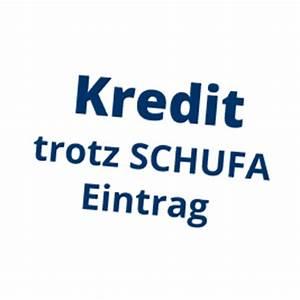 Kredit Sofortauszahlung Trotz Schufa : kredit ohne schufa seri s diskret schnell ~ Kayakingforconservation.com Haus und Dekorationen