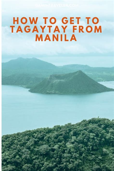 How to get to Tagaytay from Manila Gamintraveler