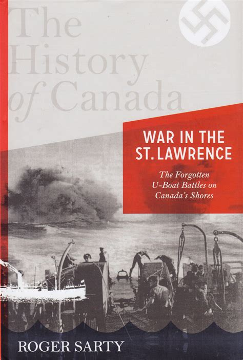 U Boats In The St Lawrence by Book Review The History Of Canada War In The St