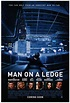 Man on a Ledge Movie Posters From Movie Poster Shop