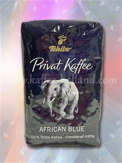 tchibo blue tchibo privat kaffee blue www kaffee