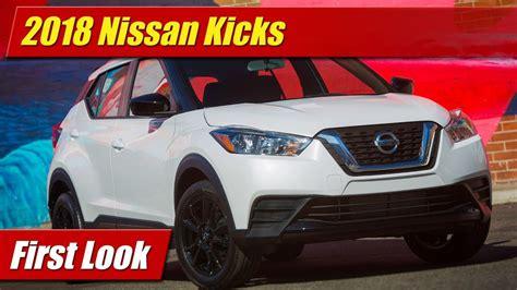 First Look 2018 Nissan Kicks Testdriventv