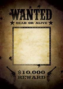 29 free wanted poster templates fbi and old west for Old west wanted poster template