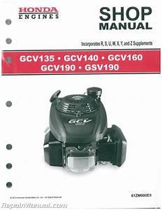 Honda Gcv135 Gcv160 Gcv190 And Gsv190 Engine Shop Manual
