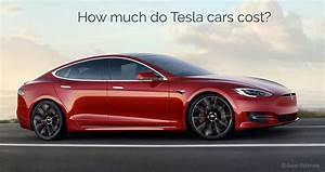 Tesla Model 3 Price : tesla cost table tesla model 3 price model x price model s price ~ Maxctalentgroup.com Avis de Voitures