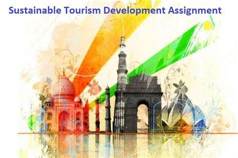 sustainable tourism development assignment locus assignment