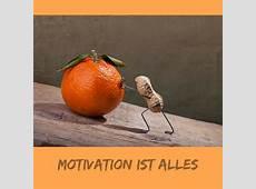 10 Tipps, sich zu motivieren Die Kunst der Selbstmotivation