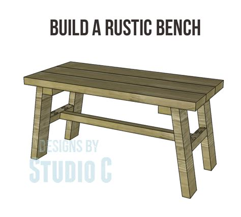 Free Furniture Plans Build Rustic Bench