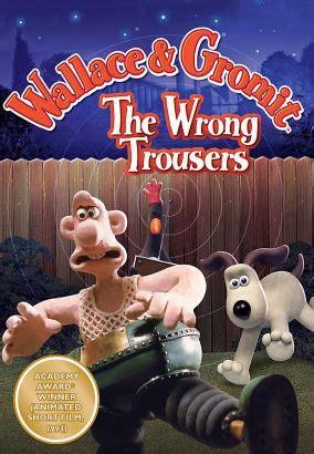 wrong trousers  nick park synopsis