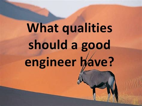 What Qualities Should A Good Engineer Have