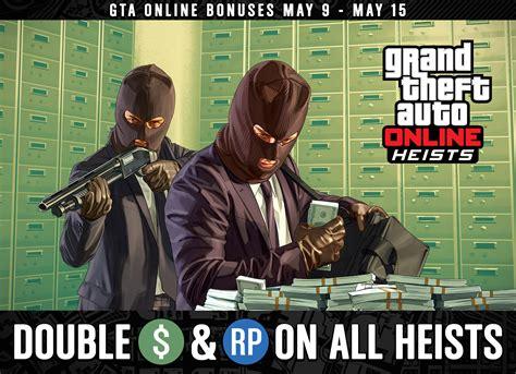 double gta rp payouts  gta  heists  week
