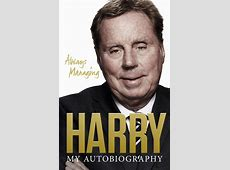 A Review of 'Always Managing, the Harry Redknapp
