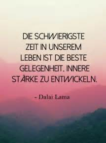 sprüche und zitate dalai lama die schönsten zitate es ist wieder an der zeit neue stärke zu finden wunderbar ich