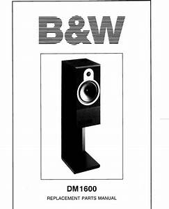 B U0026w Dm-1600 Bowers  U0026 Wilkins   Service Manual