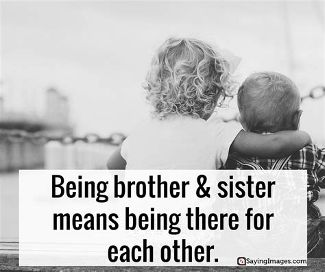 35 Sweet And Loving Siblings Quotes