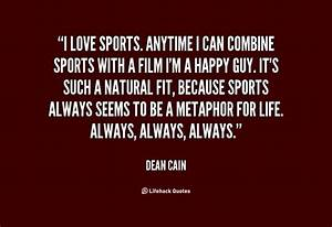 Quotes About Loving A Sport. QuotesGram