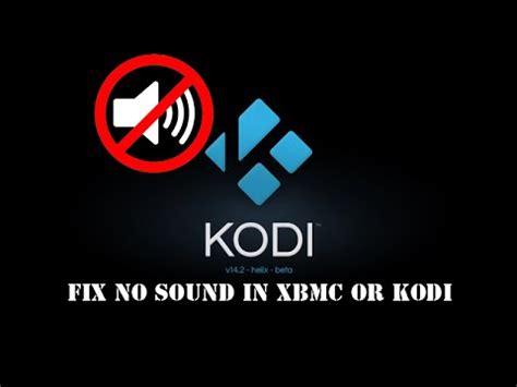 No Sound by No Sound On Kodi Box Let S Fix All The Kodi Audio Sound