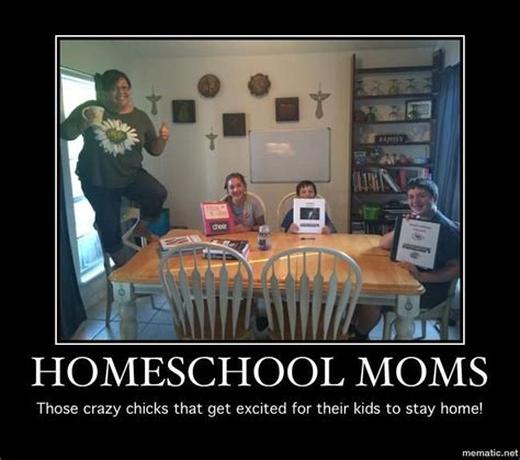 Homeschool Memes - thank you so very much for sending me all these fantastic homeschooling memes keep them coming