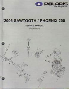 2006 Polaris Sawtooth Phoenix 200 Service Repair Manual