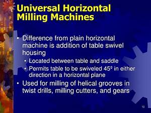 PPT - Horizontal Milling Machines and Accessories ...