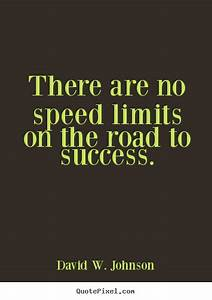 Quotes about Speed Limit (71 quotes)