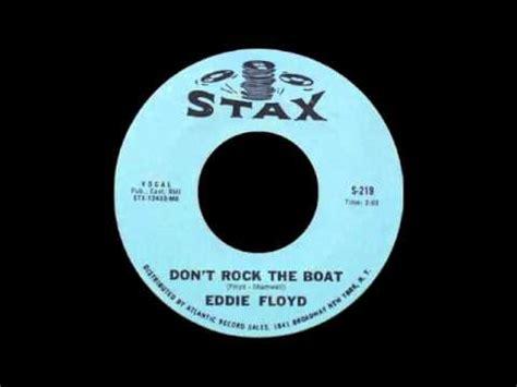 Eddie Floyd Don T Rock The Boat eddie floyd don t rock the boat