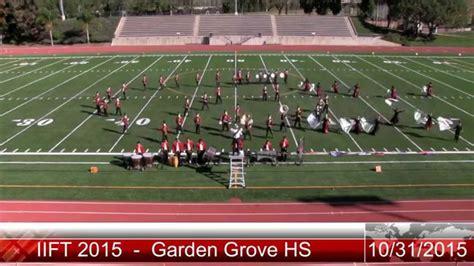 garden grove high school iift2015 garden grove high school