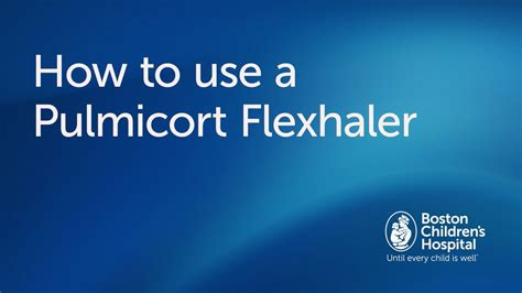 How To Use A Pulmicort Flexhaler