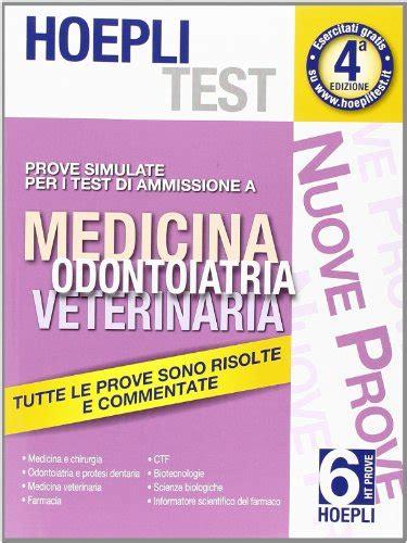 libri test ingresso medicina hoepli test prove simulate per i test di ammissione a