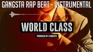 """Gangsta rap beat instrumental """"World Class"""" - YouTube"""