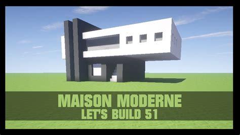 tuto comment construire une maison moderne dans minecraft