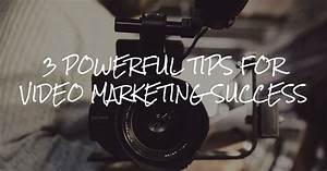 3 Powerful Tips for Video Marketing Success - Big Fish ...