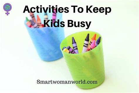 activities to keep busy 10 activities to keep